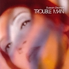 Cover of the album Trouble Man - EP