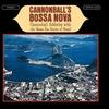 Cover of the album Cannonball's Bossa Nova