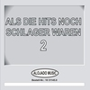 Cover of the album Als Die Hits Noch Schlager Waren, 2