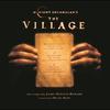Couverture de l'album The Village (Score from the Motion Picture)