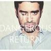 Cover of the album The Dangerous Return