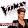 Couverture de l'album I Have Nothing (The Voice Performance) - Single