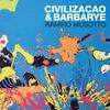 Cover of the album Civilizacao & Barbarye