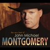 Cover of the album The Very Best of John Michael Montgomery