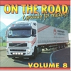 Couverture de l'album ON THE ROAD...Especially for truckers ! Vol.8