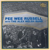 Couverture de l'album Pee Wee Russell with the Alex Welsh Band