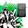 Cover of the album Future Disco, Vol. 2