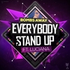 Cover of the album Everybody Stand Up (Radio Edit) [feat. Luciana] - Single