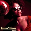 Cover of the album Deepin' House Vol. 3