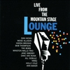 Cover of the album Lounge Live from the Mountain Stage