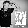 Couverture de l'album I Want You to Want Me - Single