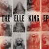 Couverture de l'album The Elle King EP