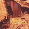 Couverture de l'album The Last Great Train