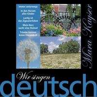 Couverture du titre Wir singen deutsch - Der Frieden fängt im Herzen an