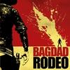Couverture de l'album Bagdad Rodéo