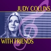 Cover of the album Judy Collins with Friends (Super Deluxe Edition)