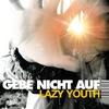 Cover of the album Gebe nicht auf