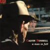 Cover of the album A Man In Full (The Best of Calvin Russell)