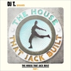 Cover of the album DJ T. Presents the House That Jack Built, Pt. I