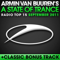 Cover of the track A State of Trance Radio Top 15 - September 2011 (Including Classic Bonus Track)