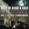 Cover of the album Outer Space (Stefy De Cicco & Adax feat. Theory & Dayna Hollins)