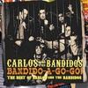 Couverture de l'album Bandido-A-Gogo! - Best of Carlos and the Bandidos