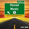Cover of the album Road to House Music, Vol. 3