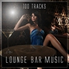 Cover of the album Lounge Bar Music - 100 Tracks