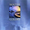 Cover of the album Water Colors