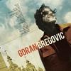 Cover of the album Welcome to Goran Bregović