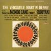 Couverture de l'album The Versatile Martin Denny