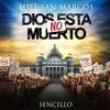 Couverture de l'album Dios No Está Muerto - Single