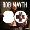 Couverture de l'album Rob Mayth Presents 80+