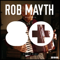 Cover of the track Rob Mayth Presents 80+