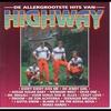 Couverture de l'album De allergrootste hits van Highway
