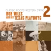 Cover of the album Classic Roots Western Swing: Bob Wills and the Texas Playboys Vol. 2