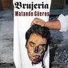 Cover of the album Matando güeros