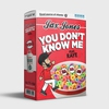 Couverture de l'album You Don't Know Me (feat. RAYE) - Single