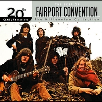 Cover of the track 20th Century Masters - The Millennium Collection: Best of Fairport Convention
