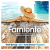 Cover of the album Farniente : Relaxation & Serenity Music (Well-Being, Zen, Anti-Stress, Evasion)