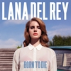 Cover of the album Born to Die