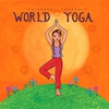 Couverture de l'album Putumayo Presents: World Yoga