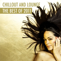 Cover of the track Chillout and Lounge - The Best of 2011