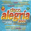 Cover of the album Disco Alegría 2001