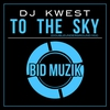 Cover of the album To the Sky (Doubleunderground Mix) - Single
