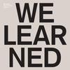 Couverture de l'album What Have We Learned