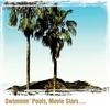 Cover of the album Swimmin' Pools, Movie Stars…