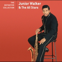 Cover of the track Jr. Walker & the All Stars: The Definitive Collection