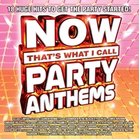 Couverture du titre Now That's What I Call Party Anthems
