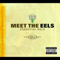 Cover of the track Meet the Eels - Essential Eels, Vol. 1 (1996-2006) [Audio Version]